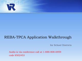 REBA-TPCA Application Walkthrough