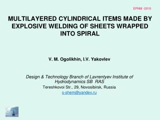MULTILAYERED CYLINDRICAL ITEMS MADE BY EXPLOSIVE WELDING OF SHEETS WRAPPED INTO SPIRAL