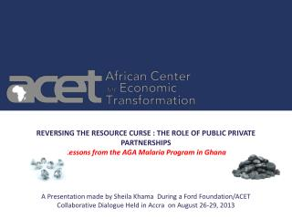 REVERSING THE RESOURCE CURSE : THE ROLE OF PUBLIC PRIVATE PARTNERSHIPS