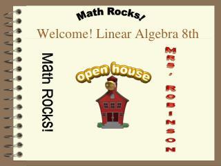 Welcome! Linear Algebra 8th