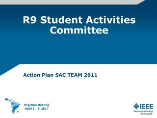 R9 Student Activities Committee