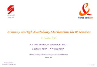 A Survey on High Availability Mechanisms for IP Services 11 October 2005