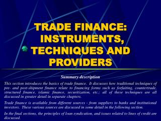 TRADE FINANCE:  INSTRUMENTS, TECHNIQUES AND PROVIDERS
