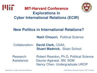 MIT-Harvard Conference  Explorations in  Cyber International Relations ECIR