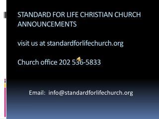 Email:  info@standardforlifechurch