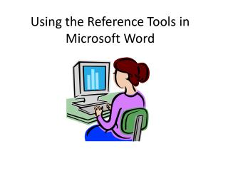 Using the Reference Tools in Microsoft Word