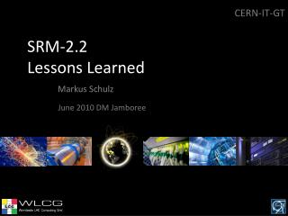 SRM-2.2 Lessons Learned