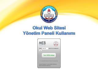 Okul Web Sitesi  Yönetim Paneli Kullanımı