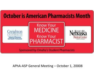 APhA -ASP General Meeting – October 1, 20008