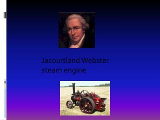 Jacourtland  Webster steam engine