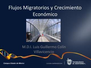 Flujos Migratorios y Crecimiento Económico