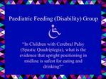 Paediatric Feeding Disability Group