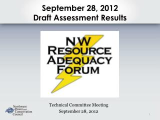 September 28, 2012 Draft Assessment Results