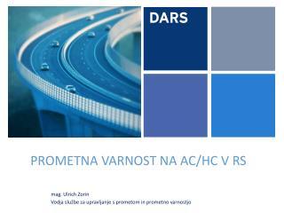 PROMETNA VARNOST NA AC/HC V RS