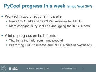 PyCool progress this week  (since Wed 20 th )
