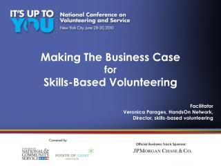 Making The Business Case for Skills-Based Volunteering