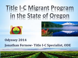 Title I-C Migrant Program  in the State of Oregon