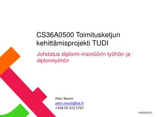 CS36A0500 Toimitusketjun kehittämisprojekti TUDI
