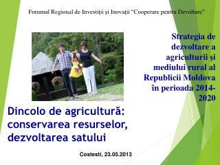 Dincolo de agricultură: conservarea resurselor, dezvoltarea satului