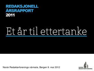 Norsk Redaktørforenings vårmøte, Bergen 9. mai 2012
