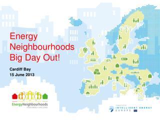 Energy Neighbourhoods Big Day Out!