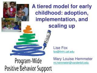 A tiered model for early childhood: adoption, implementation, and scaling up