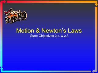 Motion & Newton's Laws