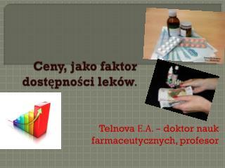 Ceny, jako faktor  dostępności leków .