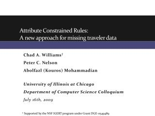 Attribute Constrained Rules: A new approach for missing traveler data