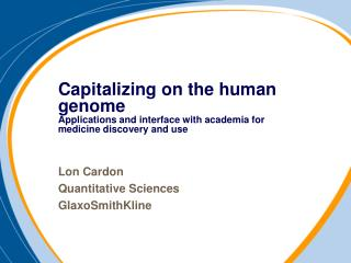 Lon Cardon Quantitative Sciences GlaxoSmithKline