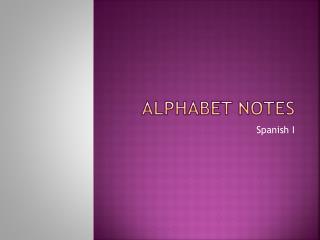 Alphabet notes