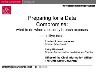 Preparing for a Data Compromise:  what to do when a security breach exposes sensitive data