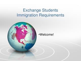 Exchange Students Immigration Requirements