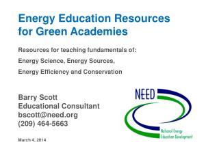 Energy Education Resources    for Green Academies Resources for teaching fundamentals of:
