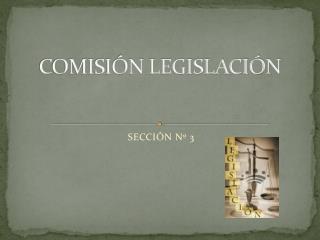 COMISIÓN LEGISLACIÓN