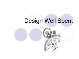 TeachLive Tutorial: Design Well Spent
