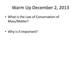 Warm Up December 2, 2013