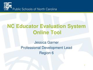 NC Educator Evaluation System   Online Tool