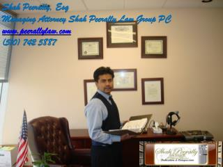 Shah  Peerally ,  Esq Managing Attorney Shah  Peerally  Law Group PC peerallylaw