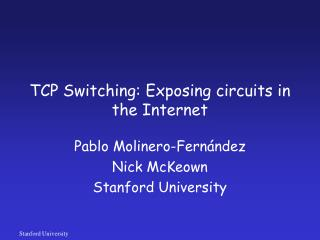 TCP Switching: Exposing circuits in the Internet