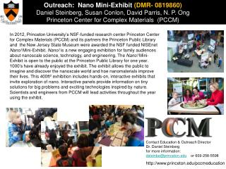 Outreach:  Nano Mini-Exhibit  (DMR- 0819860)