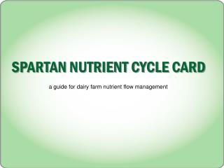 SPARTAN NUTRIENT CYCLE CARD