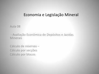 Economia e Legislação Mineral