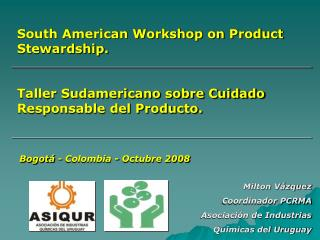 South American Workshop on Product Stewardship.