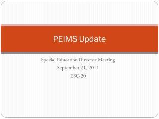 PEIMS Update