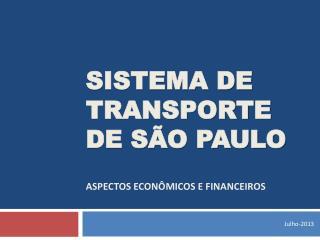 Sistema de Transporte de São Paulo Aspectos econômicos e financeiros