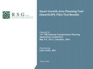 Smart Growth Area Planning Tool ( SmartGAP ): Pilot  Test  Results