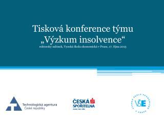 Vybíráno bylo z případů zahájených po 1. lednu 2008 – účinnost insolvenčního zákona