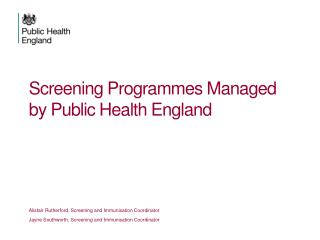 Screening Programmes Managed by Public Health England