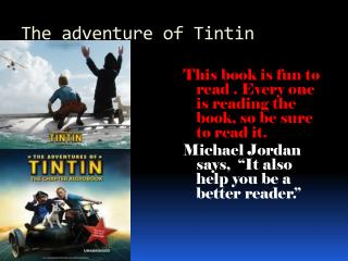 The adventure of Tintin